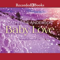 Baby Love by Catherine Anderson audiobook