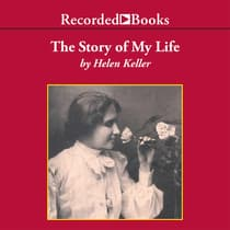 The Story of My Life by Helen Keller audiobook