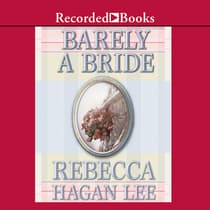 Barely a Bride by Rebecca Hagan Lee audiobook