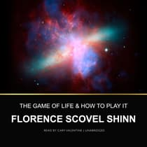 The Game of Life and How to Play It by Florence Scovel Shinn audiobook