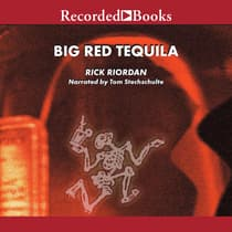 Big Red Tequila by Rick Riordan audiobook