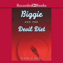 Biggie and the Devil Diet by Nancy Bell audiobook