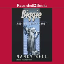Biggie and the Quincy Ghost by Nancy Bell audiobook