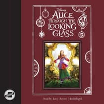 Alice through the Looking Glass by Disney Press audiobook