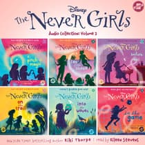 The Never Girls Audio Collection: Volume 2 by Kiki Thorpe audiobook