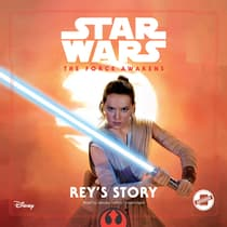 Star Wars The Force Awakens: Rey's Story by Elizabeth Schaefer audiobook