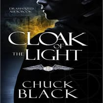 Cloak of the Light by Chuck Black audiobook