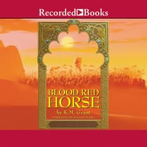 Blood Red Horse by K. M. Grant audiobook