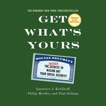 Get What's Yours - Revised & Updated by Laurence J. Kotlikoff audiobook