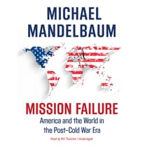 Mission Failure by Michael Mandelbaum audiobook