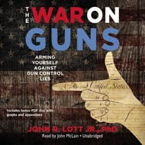 The War on Guns by John R. Lott audiobook