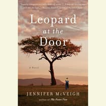 Leopard at the Door by Jennifer McVeigh audiobook