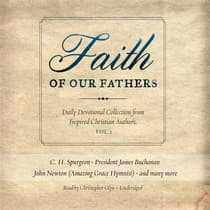 Faith of Our Fathers, Vol. 2 by  audiobook