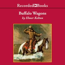 Buffalo Wagons by Elmer Kelton audiobook