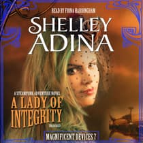 A Lady of Integrity by Shelley Adina audiobook