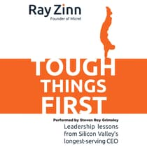 Tough Things First by Ray Zinn audiobook