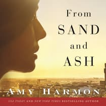 From Sand and Ash by Amy Harmon audiobook