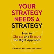 Your Strategy Needs a Strategy by Martin Reeves audiobook