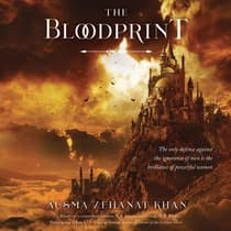 The Bloodprint by Ausma Zehanat Khan audiobook