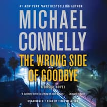 The Wrong Side of Goodbye by Michael Connelly audiobook