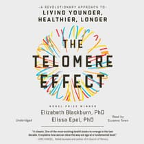 The Telomere Effect by Elizabeth Blackburn audiobook