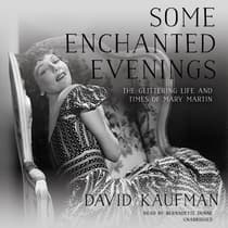 Some Enchanted Evenings by David Kaufman audiobook