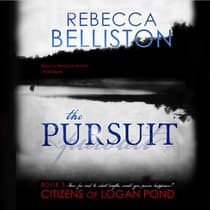 The Pursuit by Rebecca Belliston audiobook