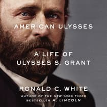 American Ulysses by Ronald C. White audiobook