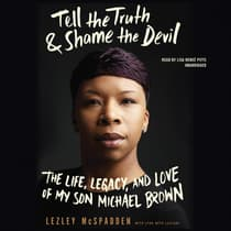 Tell the Truth & Shame the Devil by Lezley McSpadden audiobook