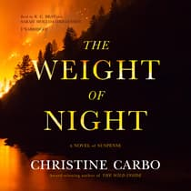 The Weight of Night by Christine Carbo audiobook