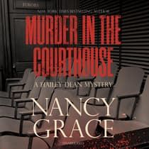 Murder in the Courthouse by Nancy Grace audiobook