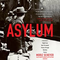 Asylum by Moriz Scheyer audiobook