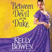 Between the Devil and the Duke by Kelly Bowen audiobook
