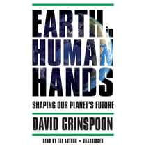 Earth in Human Hands by David Grinspoon audiobook