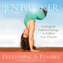 Everything Is Possible by Jen Bricker audiobook