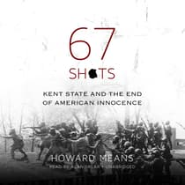 67 Shots by Howard  Means audiobook