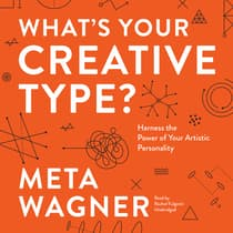 What's Your Creative Type? by Meta Wagner audiobook