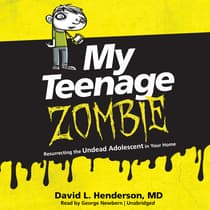 My Teenage Zombie by David L. Henderson audiobook