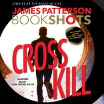 Cross Kill by James Patterson audiobook