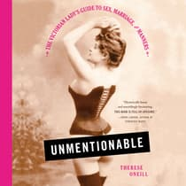 Unmentionable by Therese Oneill audiobook