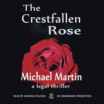 The Crestfallen Rose by Michael Martin audiobook