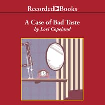 A Case of Bad Taste by Lori Copeland audiobook