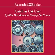 Catch As Cat Can by Rita Mae Brown audiobook