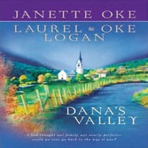 Dana's Valley by Janette Oke audiobook