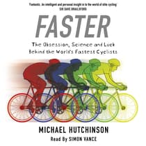 Faster by Michael Hutchinson audiobook