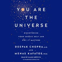 You Are the Universe by Deepak Chopra audiobook