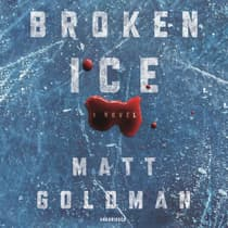 Broken Ice by Matt Goldman audiobook