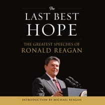The Last Best Hope by Ronald Reagan audiobook
