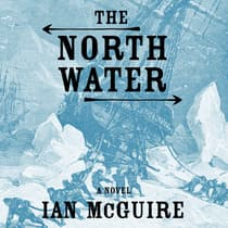 The North Water by Ian McGuire audiobook