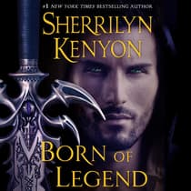 Born of Legend by Sherrilyn Kenyon audiobook